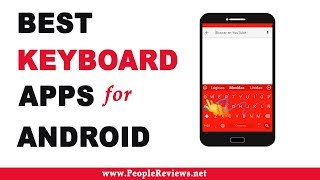 Best Keyboard Apps for Android – Top 10 List