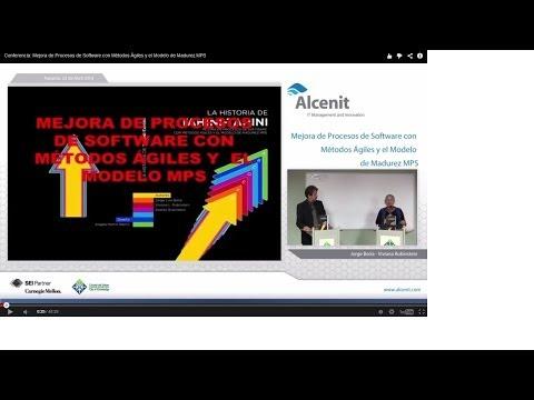 Conferencia: Mejora de Procesos de Software con Métodos Ágiles y el Modelo de Madurez MPS