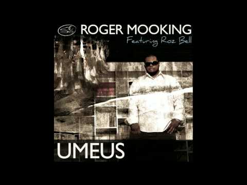 Roger Mooking feat. Roz Bell - UMEUS Video