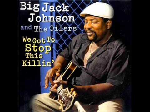 Big Jack Johnson - It's The Fourth Of July