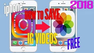 SAVE Instagram VIDEOS iPHONE To Camera Roll EASY Download IG Videos Tutorial 2019 Apple iPHONE IOS