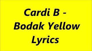 Cardi B - Bodak Yellow (Lyric Video)