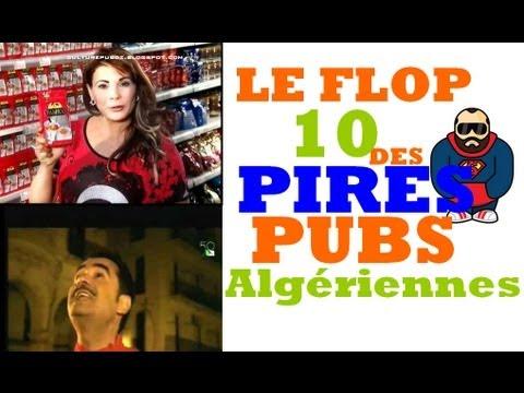 LE CLASSEMENT DES 10 PIRES PUBs ALGÉRIENNES / IRBAN 2013