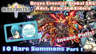 Brave Frontier Super Rare Summon + | 50 Gem Summon for Adel, Cyan and Eldora + Elgifs (Pt.1)