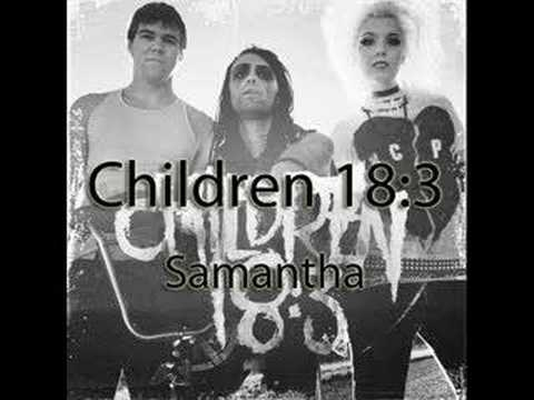 Children 18:3 - Samantha