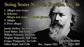 Brahms: String Sextet No. 2, Heifetz & Primrose & Piatigorsky (1961) ブラームス 弦楽六重奏曲第2番 ハイフェッツ
