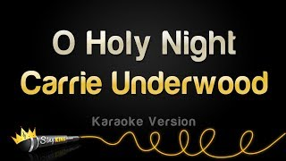 Carrie Underwood - O Holy Night (Karaoke Version)