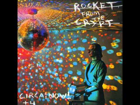 Rocket From The Crypt - Glazed