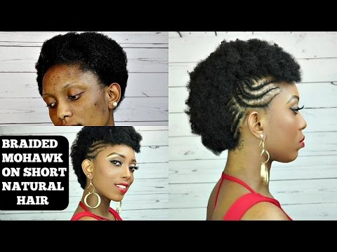 How To Braided Mohawk Tutorial On Short Natural Hair