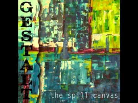Spill Canvas - Firm Believer