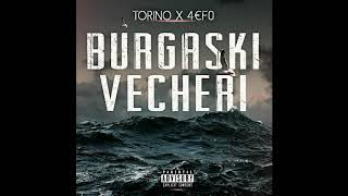 TORINO x 4€F0 - BURGASKI VECHERI (Official Audio) Prod. By Gyoky