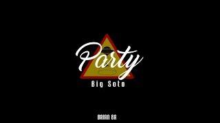 Big Soto - Party 👽 [Letra]