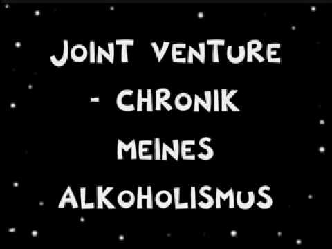 Joint Venture - Chronik Meines Alkoholismus