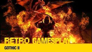 Retro GamesPlay: Gothic II