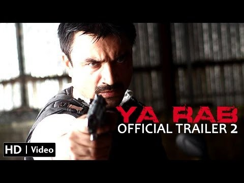Ya Rab Official Trailer 2 Hd (ajaz Khan, Manzar Sehbai, Akhilendra Mishra) video