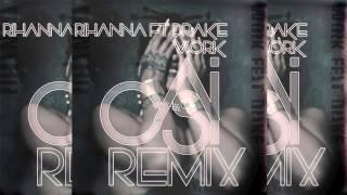 download lagu Rihanna Ft Drake - Work Casi Remix gratis