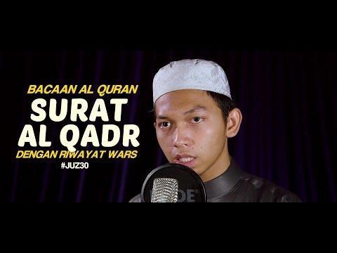 Bacaan Al Quran Riwayat Wars - Surat 97 Al Qadr - Oleh Ustadz Abdurrahim - Yufid.TV