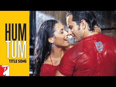 Hum Tum - Title Song - Saif Ali Khan | Rani Mukerji,