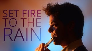 Set Fire To The Rain - Adele - Flute Cover Music [Free Notes Download] Lyrics