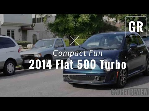 2014 Fiat 500 Turbo Review - Gadget Review