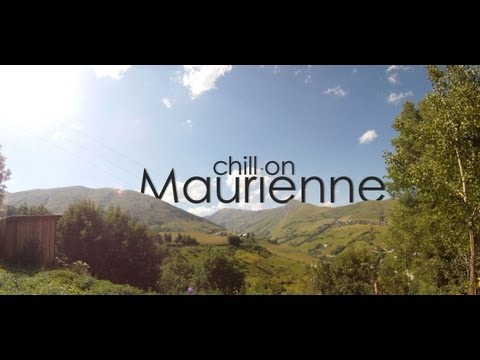 Chill on Maurienne