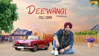 Deewangi (Full Song) Harmeek Singh | White Hill Music