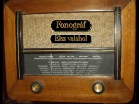 Fonográf - Élsz Valahol