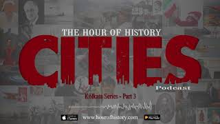 Kolkata White Town And Black Town Cities Podcast Ep 20