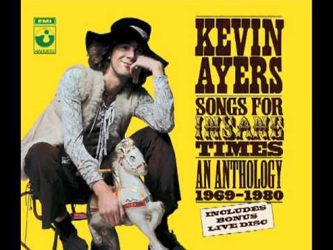 Kevin Ayers - Religious Experience Singing A Song In The Morning