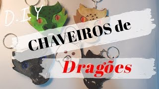 DIY :: CHAVEIROS DE DRAGÕES + SORTEIO! #MESDEGOT #GAMEOFTHRONES #FORTHETHRONE