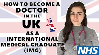 How to become a doctor in the UK as an international medical graduate I The Junior Doctor