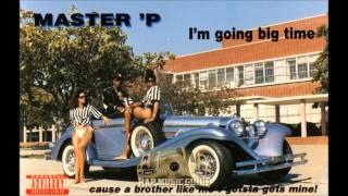 "Master P Video - Master P ""I'm Going Big Time"""