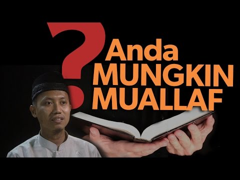 Cambuk Hati: Mungkin Anda Mualaf - Ustadz Ammi Nur Baits