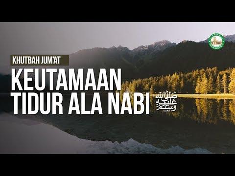 Keutamaan Tidur Ala Nabi ﷺ - Ustadz Mukhlis Biridha