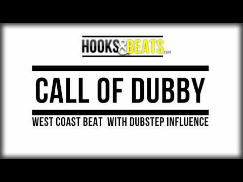 Call Of Dubby - West Coast Beat with Dubstep Influence - http://hooksandbeats.com