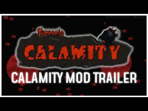 Official Calamity Mod Trailer - Terraria 1.3.5