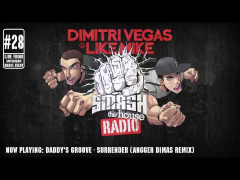 Dimitri Vegas & Like Mike - Smash The House Radio #28 - LIVE FROM AMSTERDAM DANCE EVENT