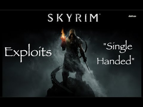 The Elder Scolls V: Skyrim - Exploits -