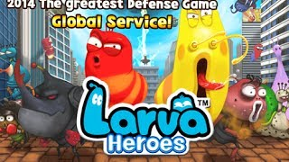 Larva Heroes: Lavengers 2014 Android HD GamePlay