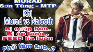 Liên Quân Mobile! Khi Lâm tặc Funny Gaming Tv cầm Murad bị Nakroth đối phương ép vào thế Đầu Hàng