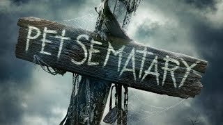 Watch This Before You See the New Pet Sematary Remake