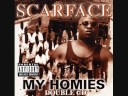 Scarface ft. K.B., Ice Cube, and Willie D- The Geto