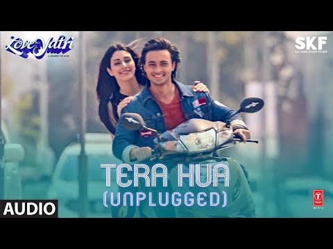 Full Audio: TERA HUA (UNPLUGGED) | Loveyatri | Atif Aslam | Aayush Sharma | Warina Hussain