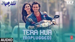 Full Audio: TERA HUA (UNPLUGGED)   Loveyatri   Atif Aslam   Aayush Sharma   Warina Hussain