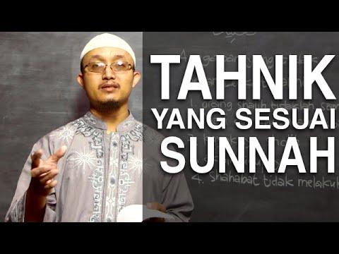Serial Kajian Anak (22): Bagaimana Tahnik Yang Sesuai Tuntunan - Ustadz Aris Munandar