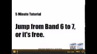 Jump to a Band 7 or it