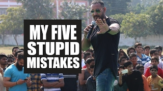 My five Stupid Mistakes