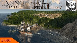 Anno 1800 #001 Humble Beginnings!