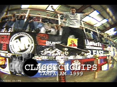 Tampa Am Skateboard Contest 1999 Classic Clips Event #5
