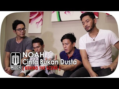 download lagu NOAH - Cinta Bukan Dusta Behind The Scene gratis